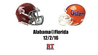 Alabama Crimson Tide at Florida Gators in 30 Minutes - 12/3/16