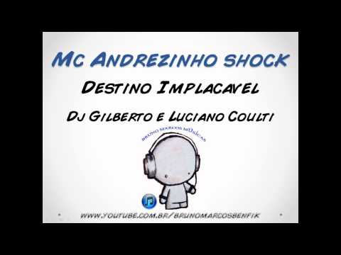 Mc Andrezinho Shock - Destino Implacavel (dj Gilberto E Luciano Coulti) video