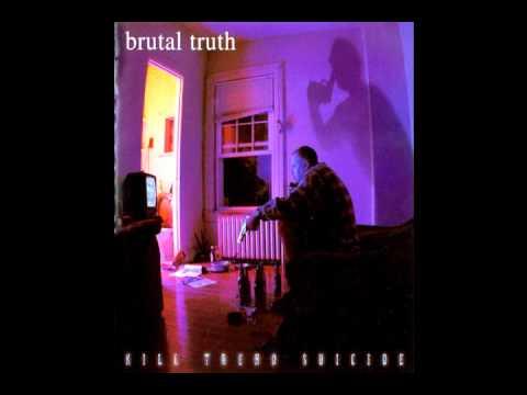 Brutal Truth - Everflow