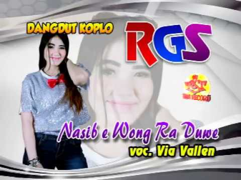 Via Vallen-Nasib E Wong Ra Duwe-Dangdut Koplo-RGS