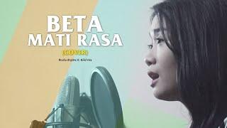 Download Lagu BETA MATI RASA ( Live Cover ) by Kilal Ista ft. Rezha Regitta Gratis STAFABAND