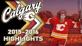 Calgary Flames 2015-2016 Highlights