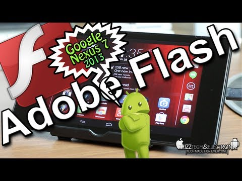 How to Install Adobe Flash Player on Google Nexus 7   2013