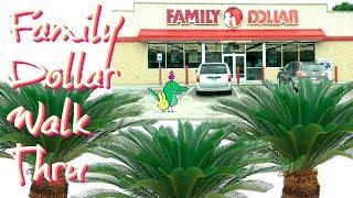 FAMILY DOLLAR    WEEKLY WALK THRU