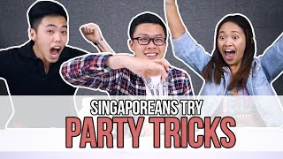 Singaporeans Try: Party Tricks (feat. The Bottle Flip Challenge) | EP 79