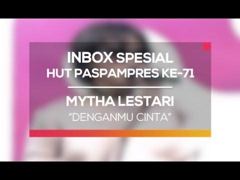 Mytha Lestari - Denganmu Cinta (Inbox Spesial HUT Paspampers ke-71) thumbnail