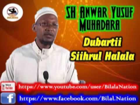 Sh Anwar  Yusuf Muhadara  Dubartii Siihrul Halala