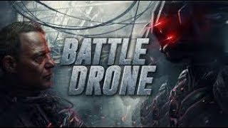 BATTLE DRONE 2018 |OFFICIAL FULL HD MOVIE TRAILER