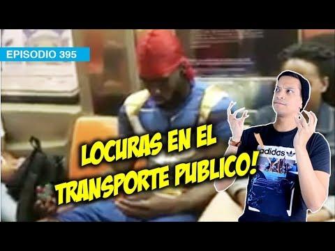 Locuras en el Transporte Publico! ??