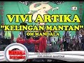 Download Lagu Vivi Artika -  Kelingan Mantan  Om Mandala Live In Baru Klintheng Wonodadi Blitar