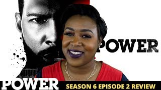 Power Season 6 Episode 2 Review
