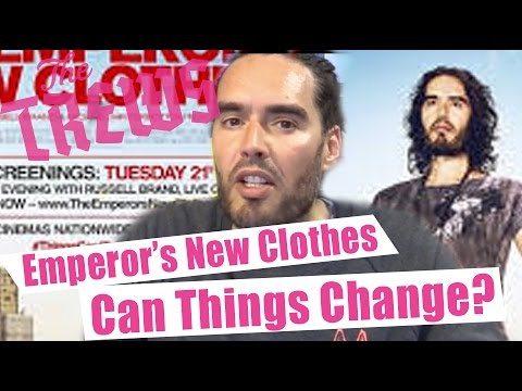 Emperor's New Clothes - Can Things Change? Russell Brand The Trews (E304)