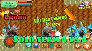 Nh0csc1 || Team Solo 4 Vs 4 Kèo 100tr Vàng | NRO