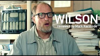 Wilson reviewed by Mark Kermode