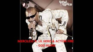 Merciless ft. Little Hero & Action Fire - God Alone