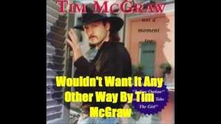 Watch Tim McGraw Wouldn