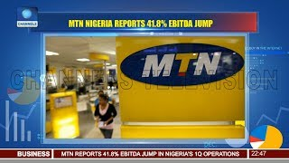 MTN Nigeria Reports 41.8% EBITDA Jump 07/05/18 Pt.3 |News@10|