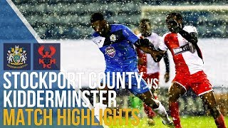 FA Trophy -  Stockport County Vs Kidderminster Harriers - Match Highlights - 16.01.18