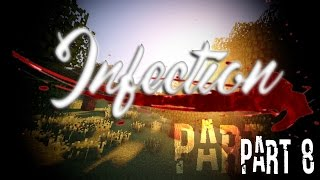 "Infection - Part 8 | "" Lies"""