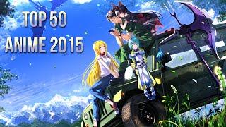 TOP 50 ANIME 2015 / Los 50 Mejores animes del 2015