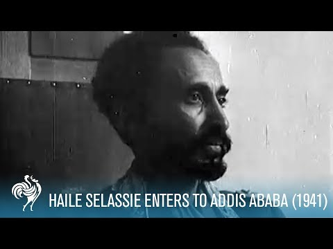 Haile Selassie Enters Addis Ababa (1941)