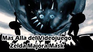 Mas Alla del Videojuego: Zelda Majora Mask