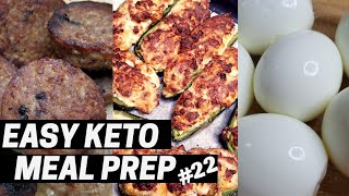 Easy Keto Meal Prep Ep. 22