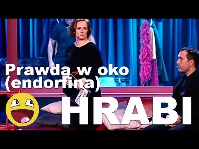 Kabaret HRABI - Prawdą w oko, endorfina