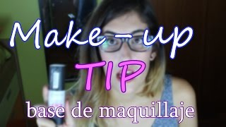 Tip de maquillaje #2 Base de maquillaje | Make-up tip #2 make up base | Laia López