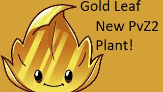 New Lost City Plant - Gold Leaf - Plants Vs. Zombies 2: It