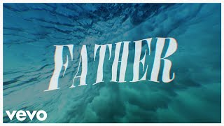 Jeremy Camp - Father (Lyric Video)
