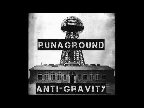 RUNAGROUND - Anti-Gravity LYRICS