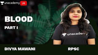 Biology | L - 1 | Blood | RPSC | Patwar Exam | Divya Mawani
