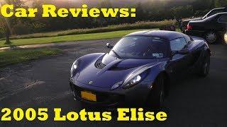 Car Reviews: 2005 Lotus Elise