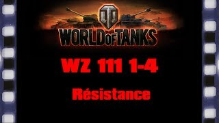 World of Tanks - WZ-111 model 1-4 - Résistance