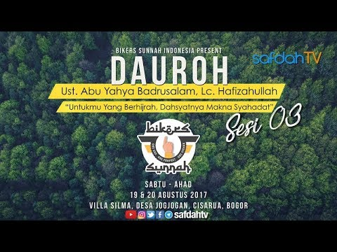 Dauroh Bikers Sunnah: Hak Nabi Atas Umatnya (Sesi 03) - Ustadz Badru Salam, Lc