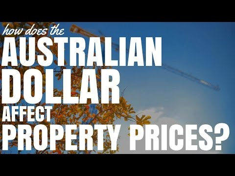 How Does The Australian Dollar Affect Property Prices? (Ep123)