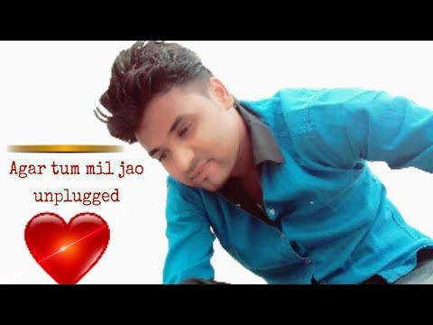 Agar tum mil jao (unplugged) | Bhupendra R@ykwar|