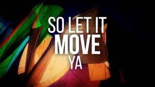 Refuzion - Move Ya (Lyric Video)