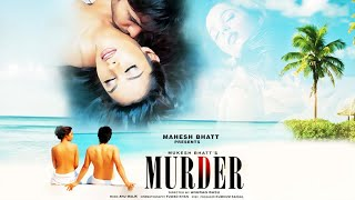 Murder [2004] Hindi Full Movie | Emraan Hashmi |