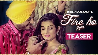 Inder Dosanjh: Fire Ho Gya TEASER | Releasing 24 December 2018