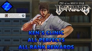 Fist of the North Star: Lost Paradise - Ken's Clinic All Perfects + All Rewards (SURGICAL PRECISION)