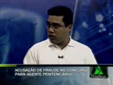 Acusação de fraude no concurso para agente penitenciário
