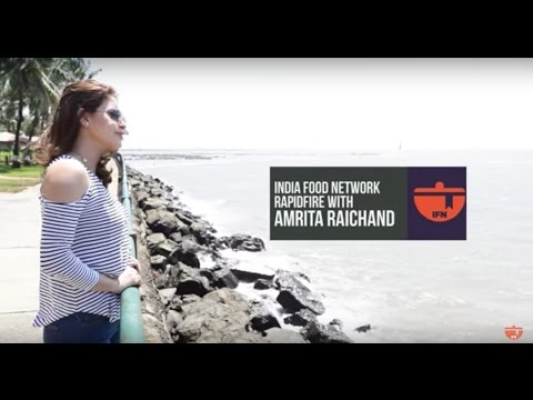 IFN Rapid Fire With Amrita Raichand || India Food Network