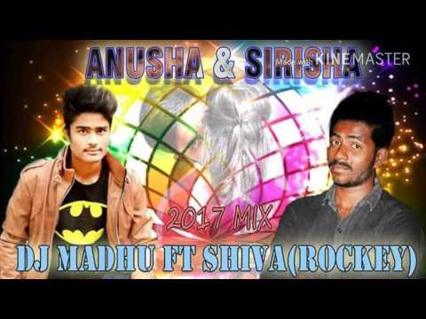 ♬ 🎷 Anusha & Sirisha 2017 Folk Dance Mix By Dj Madhu & Dj Shiva Rockey  🎷