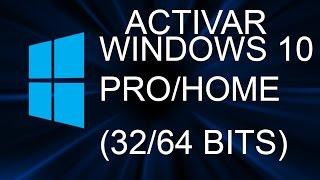 Activar Windows 10 Pro/Home (32/64 Bits) 2015 | KMSAuto Net | Mega