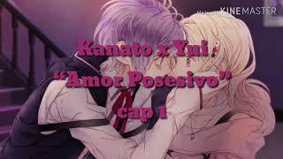 """Kanato x Yui """"Amor posesivo"""" Cap 1"""