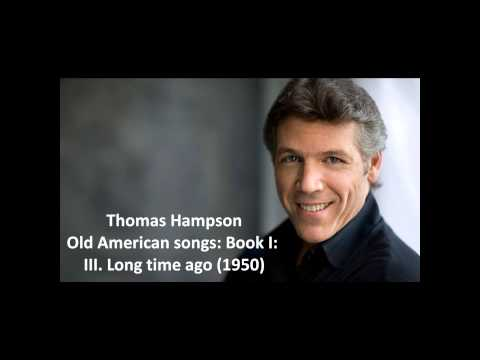 Thomas Hampson: The complete Old American songs: Book I Copland