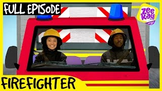 Let's Play: Firefighter! | FULL EPISODE | ZeeKay Junior