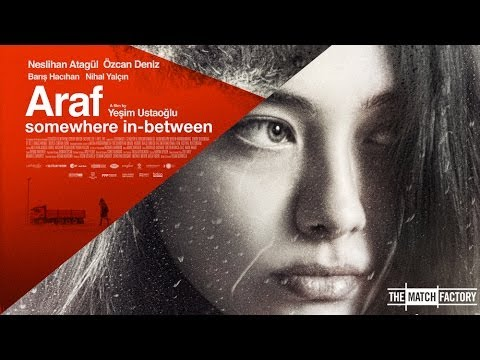 ARAF - Somewhere in Between by Yeşim Ustaoğlu - Trailer (HQ)